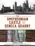 The Smithsonian Castle and The Seneca Quarry