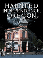 Haunted Independence, Oregon