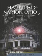 Haunted Marion, Ohio