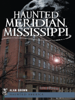 Haunted Meridian, Mississippi