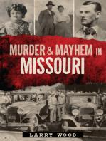 Murder & Mayhem in Missouri