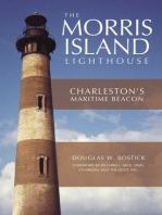 The Morris Island Lighthouse