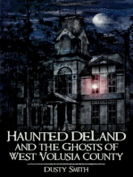Haunted DeLand and the Ghosts of West Volusia County
