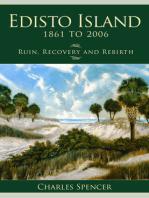 Edisto Island, 1861 to 2006
