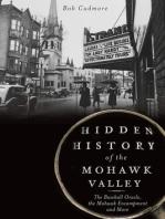 Hidden History of the Mohawk Valley