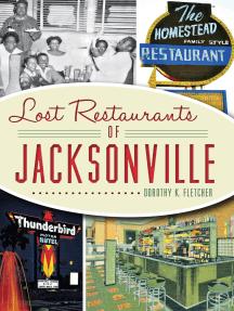 Lost Restaurants of Jacksonville