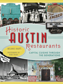 Historic Austin Restaurants: Capital Cuisine through the Generations