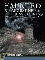 Haunted St. Augustine and St. Johns County