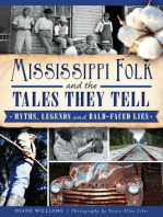 Mississippi Folk and the Tales They Tell