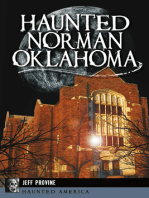 Haunted Norman, Oklahoma