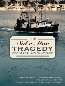 The Sol e Mar Tragedy off Martha's Vineyard