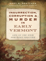 Insurrection, Corruption & Murder in Early Vermont