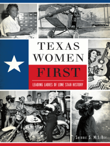 Texas Women First: Leading Ladies of Lone Star History