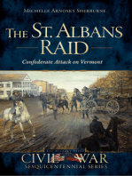 The St. Albans Raid: Confederate Attack on Vermont