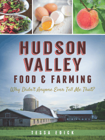 Hudson Valley Food & Farming: Why Didn't Anyone Ever Tell Me That?