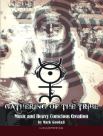 Gathering of the Tribe: Music and Heavy Conscious Creation