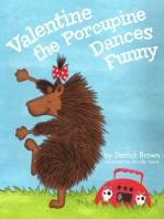 Valentine the Porcupine