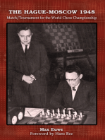 The Hague-Moscow 1948: Match/Tournament for the World Chess Championship