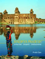 Madhya Pradesh: Unhurried, Unspoilt, Undiscovered