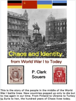 Chaos and Identity: from World War I to Today