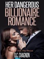 Her Dangerous Billionaire Romance, Book One