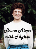 Home Alone with Phyliss