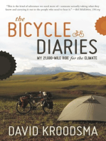 The Bicycle Diaries: My 21,000-Mile Ride for the Climate
