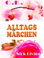 O.K. - Alltagsmärchen