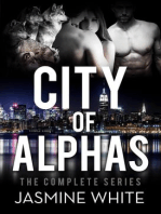 The City Of Alphas - The Complete Paranormal Romance Novel