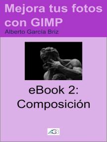 Composición: Mejora tus fotos con GIMP, #2