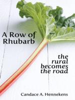 A Row of Rhubarb