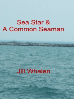 Sea Star & A Common Seaman