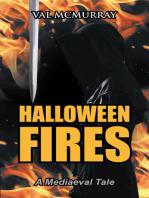 Halloween Fires