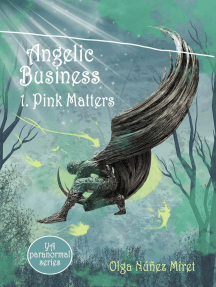 Angelic Business 1. Pink Matters: Angelic Business, #1