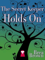 The Secret Keeper Holds On (The Secret Keeper Series, #4)