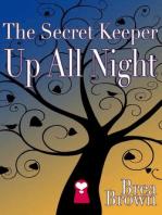 The Secret Keeper Up All Night (The Secret Keeper Series, #3)