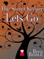 The Secret Keeper Lets Go (The Secret Keeper Series, #5)
