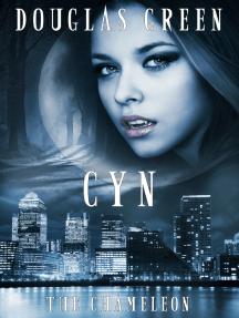 Cyn: The Chameleon