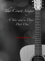 The Court Singer, Part One of A Year and a Day