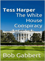 Tess Harper The White House Conspiracy