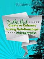 Truths that Create or Enhance Loving Relationships