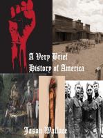 A Very Brief History of America
