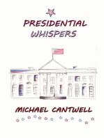 Presidential Whispers