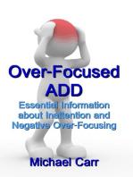 Over-Focused ADD