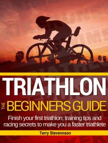 Triathlon: The Beginners Guide