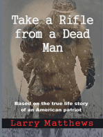 Take a Rifle From a Dead Man