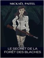 Le secret de la forêt des Blaches