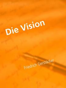 Die Vision: Eine Spukgeschichte