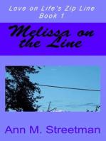 Melissa on the Line