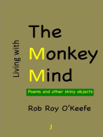Living with the Monkey Mind